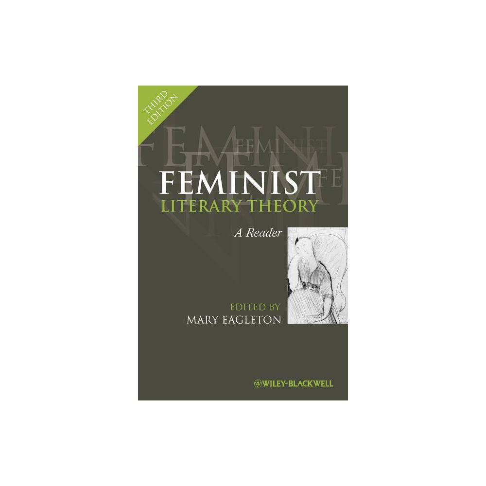 Feminist Literary Theory 3rd Edition By Mary Eagleton Paperback