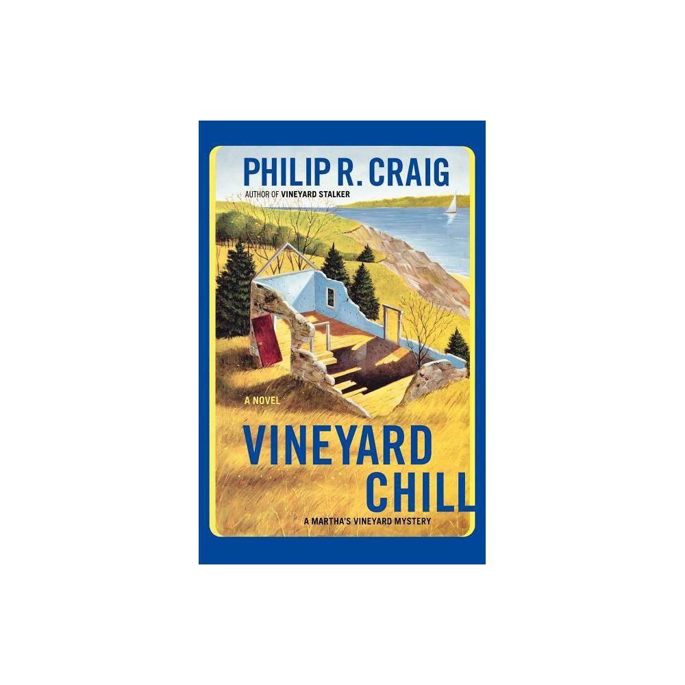 Vineyard Chill Martha S Vineyard Mysteries Paperback By Philip R Craig Paperback