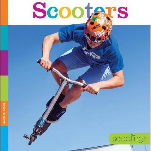 Scooters - (Seedlings: On the Go) by  Quinn M Arnold (Paperback) - image 1 of 1