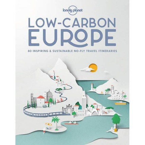 Low Carbon Europe - (Lonely Planet) (Hardcover) - image 1 of 1