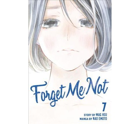 Forget Me Not 7 (Paperback) (Mag Hsu) - image 1 of 1