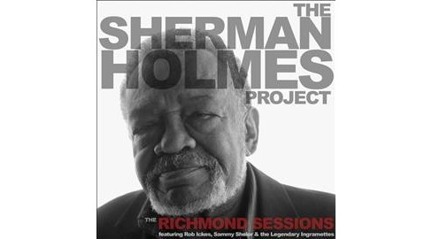 Sherman Holmes - Sherman Holmes Project:Richmond Sessi (CD) - image 1 of 1