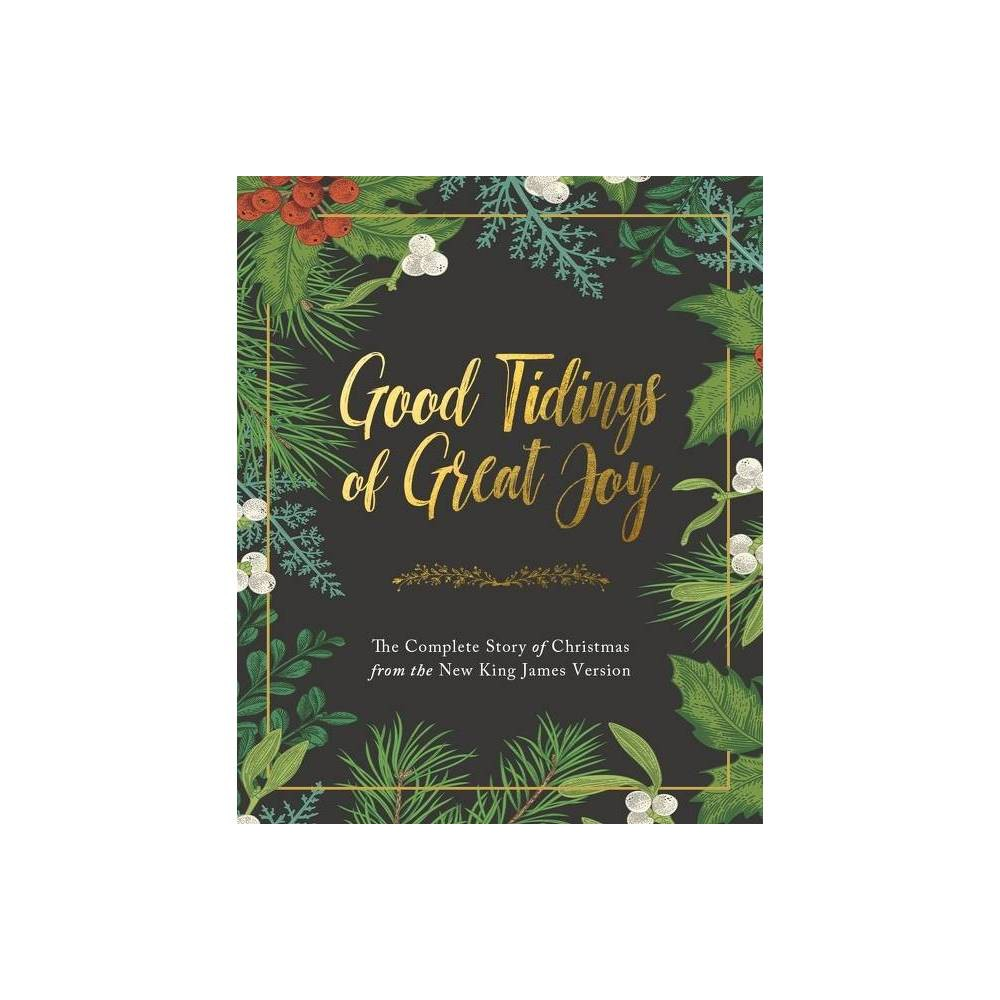 Good Tidings Of Great Joy By Thomas Nelson Hardcover