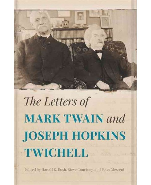 Letters of Mark Twain and Joseph Hopkins Twichell (Hardcover) - image 1 of 1