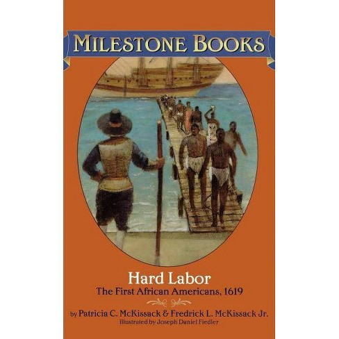 Hard Labor - (Milestone) by  Patricia C McKissack & Fredrick L McKissack (Paperback) - image 1 of 1