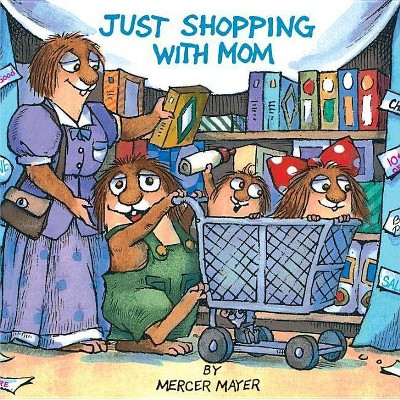 Just Shopping with Mom (Little Critter)- (Pictureback(r))by Mercer Mayer (Paperback)