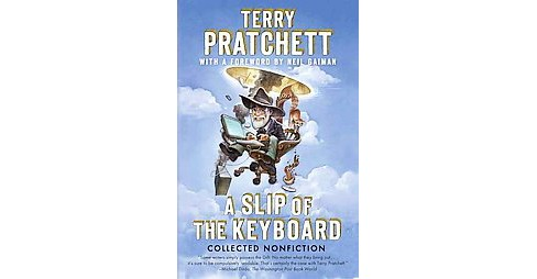 Slip of the Keyboard : Collected Nonfiction (Reprint) (Paperback) (Terry Pratchett) - image 1 of 1