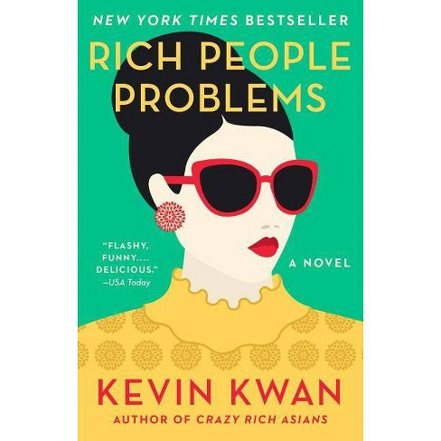 Rich People Problems by Kevin Kwan (Paperback) - image 1 of 1