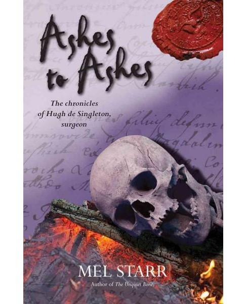 Ashes to Ashes (Paperback) (Mel Starr) - image 1 of 1