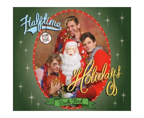Dude York - Halftime For The Holidays (CD) - image 1 of 1