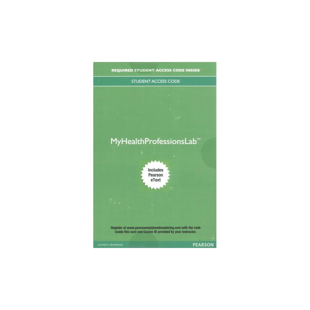 MyHealthProfessionsLab Access Card : Includes Pearson eText (Hardcover) (Nina Beaman & Kristiana Sue