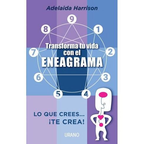 Transforma Tu Vida Con El Eneagrama - by  Adelaida Harrison (Paperback) - image 1 of 1