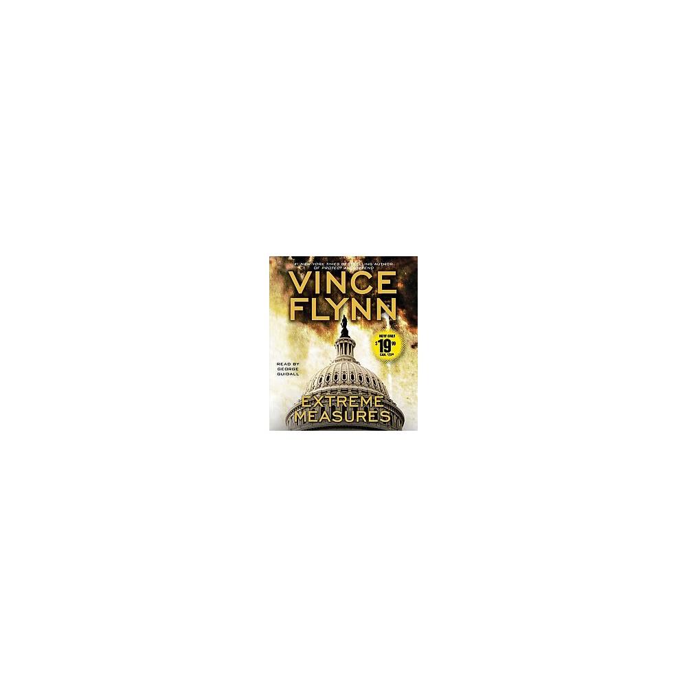 Extreme Measures (Unabridged) (CD/Spoken Word) (Vince Flynn)