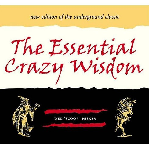 The Essential Crazy Wisdom - by  Wes Nisker (Paperback) - image 1 of 1