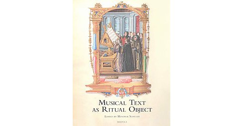 Musical Text As Ritual Object (Paperback) - image 1 of 1