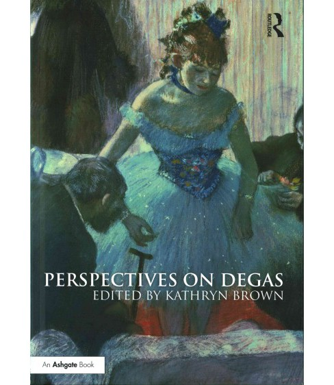 Perspectives on Degas (Hardcover) - image 1 of 1