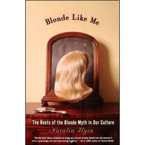 Blonde Like Me - by  Natalia Ilyin (Paperback) - image 1 of 1