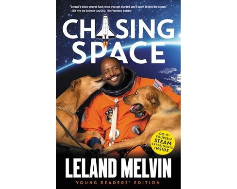 Chasing Space Young Readers' Edition -  by Leland Melvin (Hardcover) - image 1 of 1