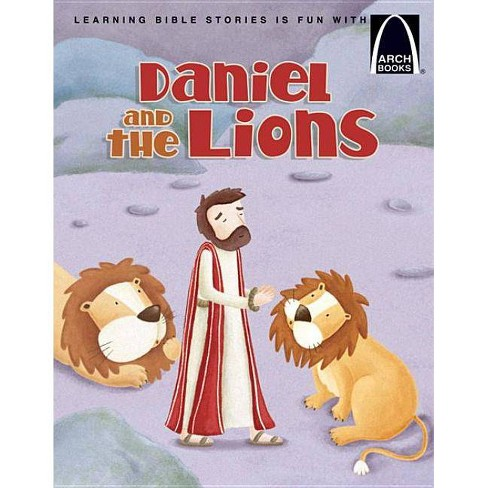 Daniel and the Lions - (Arch Books) by  Larry Burgdorf (Paperback) - image 1 of 1