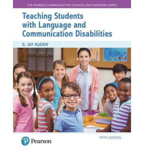 Teaching Students With Language and Communication Disabilities (Paperback) (S. Jay Kuder) - image 1 of 1