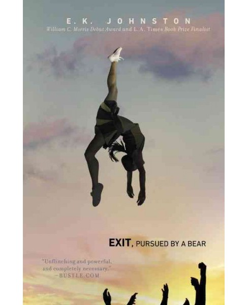 Exit, Pursued by a Bear -  Reprint by E. K. Johnston (Paperback) - image 1 of 1