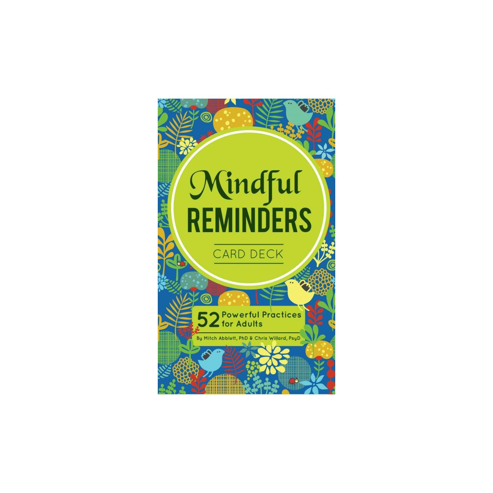 Mindful Reminders Card Deck : 52 Powerful Practices for Teens & Adults (Paperback) (Chris Willard)