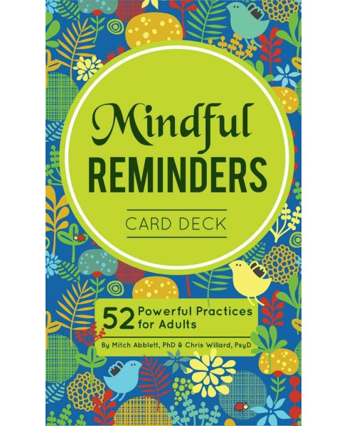 Mindful Reminders Card Deck : 52 Powerful Practices for Teens & Adults (Paperback) (Chris Willard) - image 1 of 1