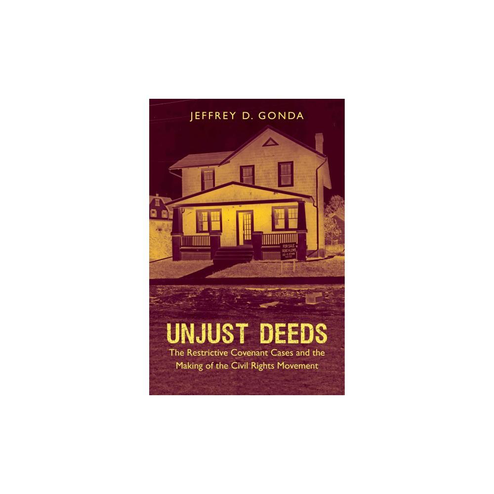 Unjust Deeds ( Justice, Power, and Politics) (Hardcover)
