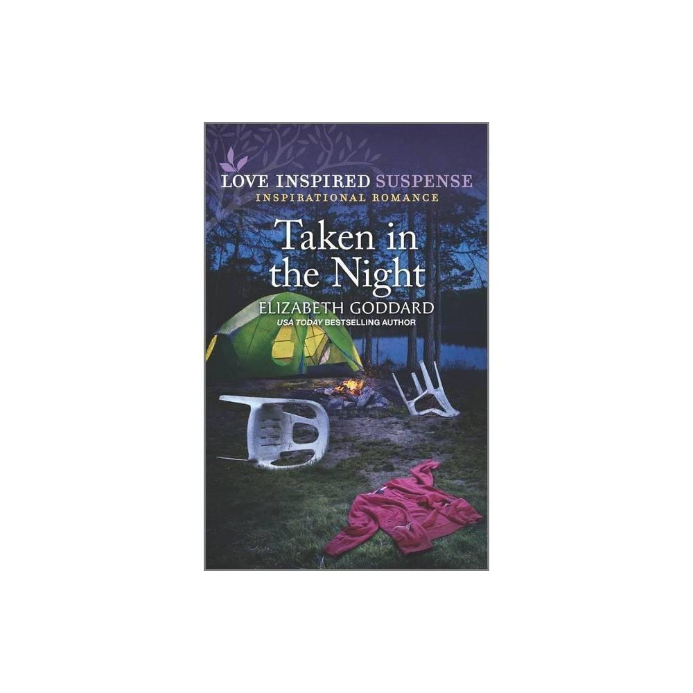 Taken In The Night Mount Shasta Secrets By Elizabeth Goddard Paperback