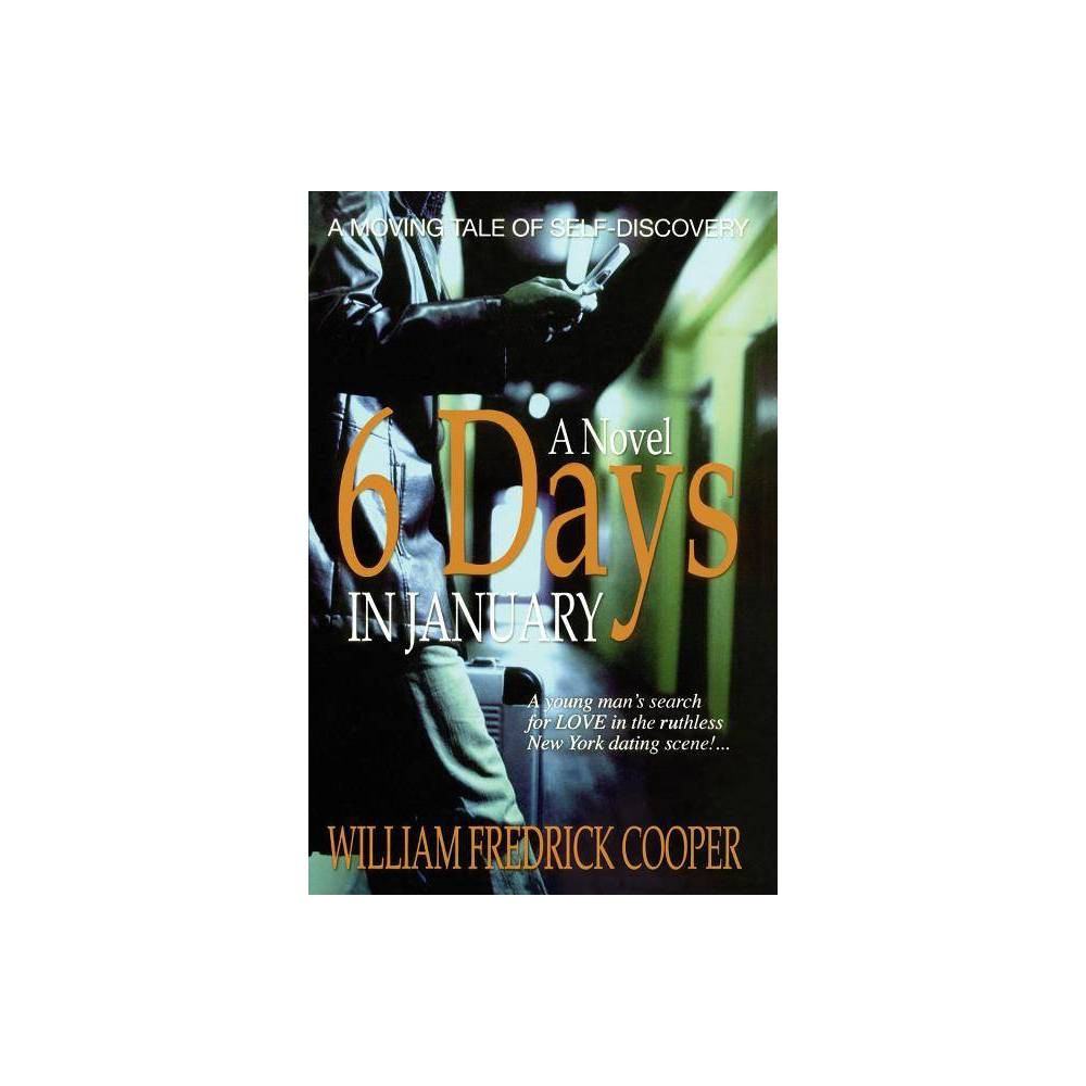 6 Days In January By William Fredrick Cooper Paperback