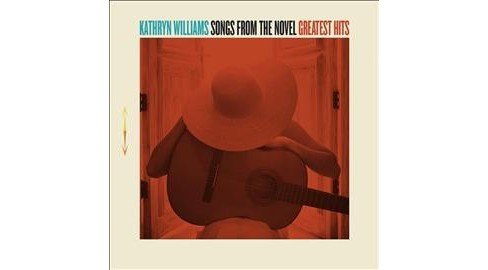 Kathryn Williams - Songs From The Novel Greatest Hits (CD) - image 1 of 1