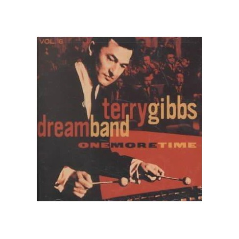 Terry Gibbs - Dream Band, Vol. 6: One More Time (CD) - image 1 of 1