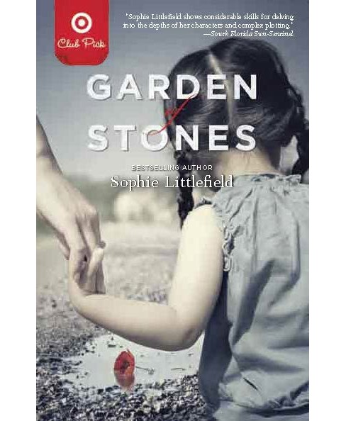 Garden of Stones by Sophie Littlefield (Target Club Pick March 2013) (Paperback) by Sophie Littlefield - image 1 of 3
