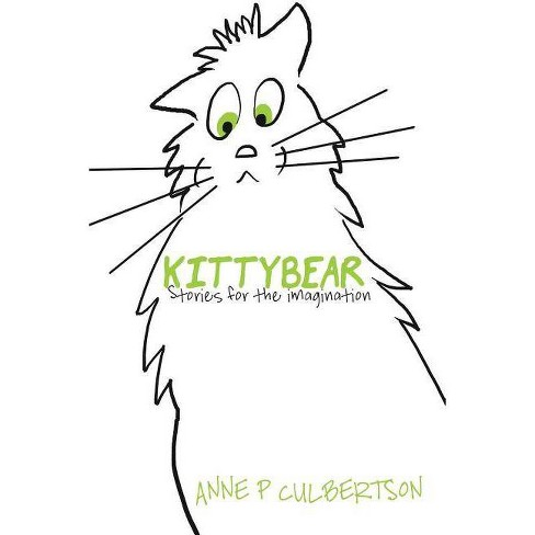 Kittybear - by  Anne P Culbertson (Paperback) - image 1 of 1