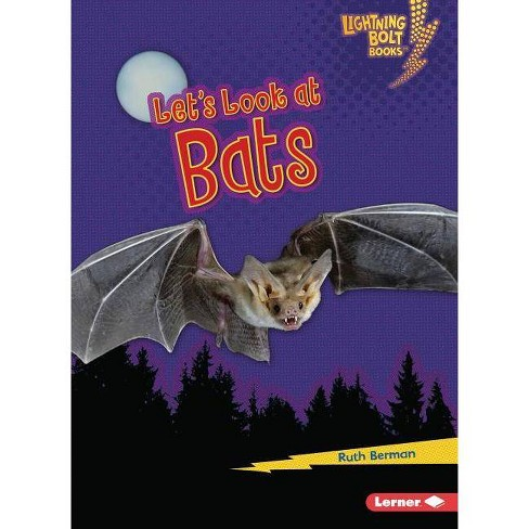 Let's Look at Bats - (Lightning Bolt Books (R) -- Animal Close-Ups) by  Ruth Berman (Hardcover) - image 1 of 1