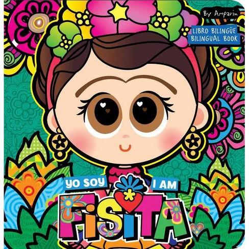 I Am Fisita / Yo Soy Fisita - by  Amparin (Board_book) - image 1 of 1