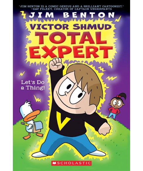 Let's Do a Thing! -  (Victor Shmud, Total Expert) by Jim Benton (Paperback) - image 1 of 1