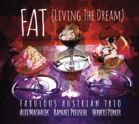 Alex machacek - (Fat) living the dream (CD) - image 1 of 1