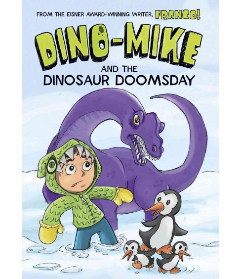 Dino-Mike and the Dinosaur Doomsday (Paperback) (Franco) - image 1 of 1