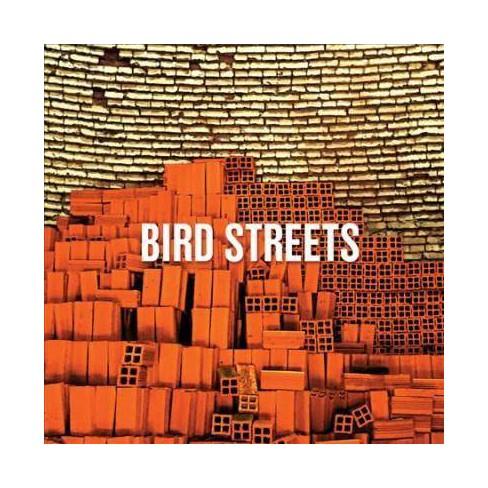 Bird Streets - Bird Streets (CD) - image 1 of 1