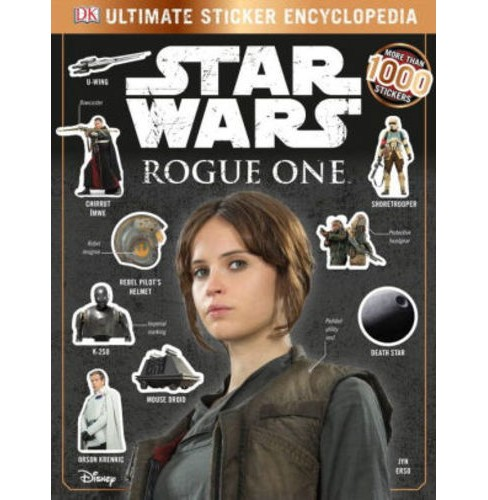 Rogue One Ult Sticker Book (Paperback) (Doring Kindersley) - image 1 of 1
