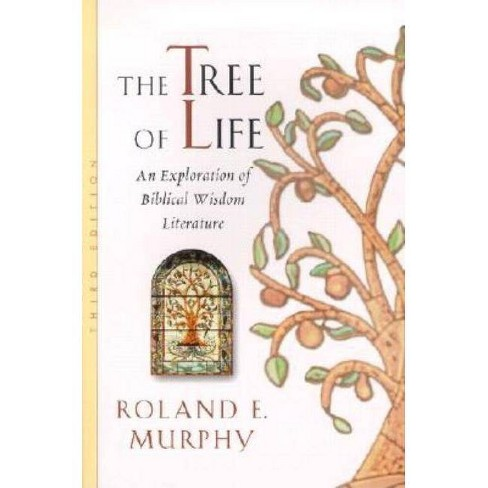 The Tree of Life - 3 Edition by  Roland E Murphy (Paperback) - image 1 of 1