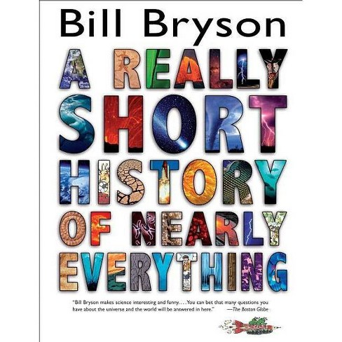 A Really Short History of Nearly Everythin (Hardcover) by Bill Bryson