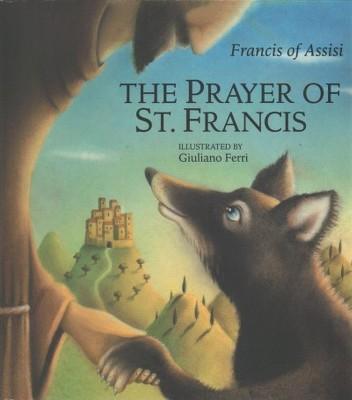 Prayer Of St Francis Hardcover Saint Francis Of Assisi Target