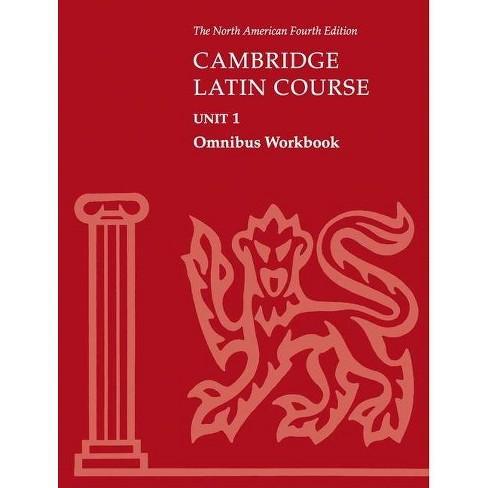 Cambridge Latin Course Unit 1 Omnibus Workbook North American Edition - (North American Cambridge Latin Course) 4th Edition (Paperback) - image 1 of 1