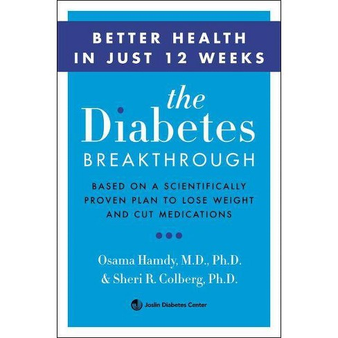 The Diabetes Breakthrough - by  Osama Hamdy & Sheri Colberg (Paperback) - image 1 of 1