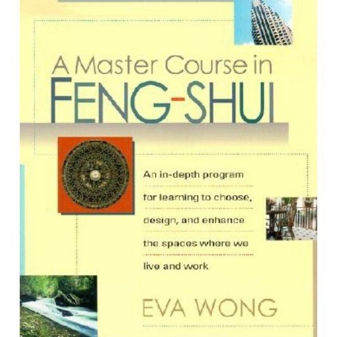 A Master Course in Feng-Shui - by  Eva Wong (Paperback) - image 1 of 1