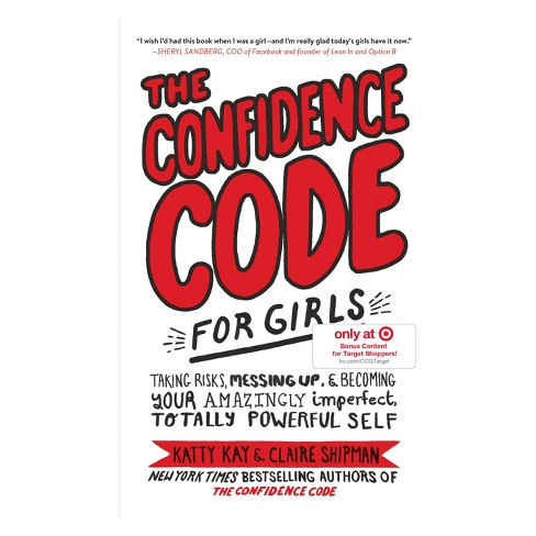 The Confidence Code for Girls by Katty Kay (Hardcover) - (Target Exclusive Signed Edition) - image 1 of 1