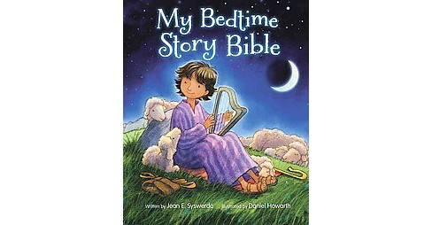 My Bedtime Story Bible (Hardcover) (Jean E. Syswerda) - image 1 of 1
