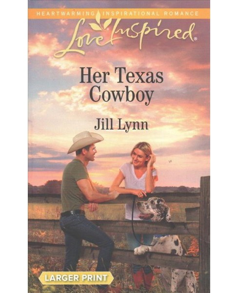 Her Texas Cowboy -  (Love Inspired (Large Print)) by Jill Lynn (Paperback) - image 1 of 1